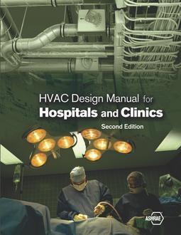 Hvac Design Manual For Hospitals And Clinics 2nd Ed