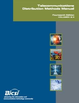 BICSI Telecommunications Distribution Methods Manual : Telecommunications Distribution Methods Manual, 14th Edition