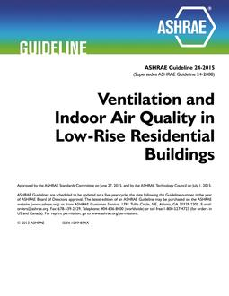 Guideline 24-2015 -- Ventilation and Indoor Air Quality in
