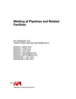 API Standard 1104. Welding of Pipelines and Related Facilities. 21-th edition